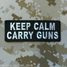 """KEEP CALM CARRY GUNS"" Patch"
