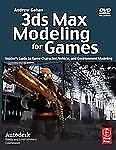 3ds Max Modeling for Games: Insider's Guide to Game Character, Vehicle, and Envi