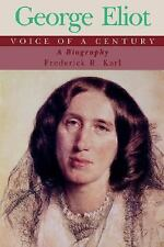 George Eliot: Voice of a Century; A Biography-ExLibrary