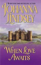 BUY 2 GET 1 FREE When Love Awaits by Johanna Lindsey (2004, Paperback)
