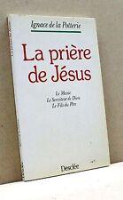 La prière de Jésus - I. de la Potterie [libro in francese, Descléè]