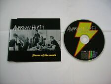AMERICAN HI-FI - FLAVOR OF THE WEAK - CD SINGLE EXCELLENT CONDITION 2001