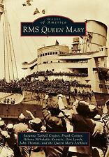 RMS Queen Mary (Images of America) by Tarbell Cooper, Suzanne, Cooper, Frank, M