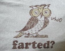 Who Farted Funny College Humor Joke Large Owl Graphic T-Shirt Tee Shirt Top Gray