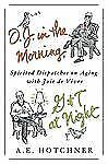 A E Hotchner - O J In The Morning G And T At (2013) - Used - Trade Cloth (H