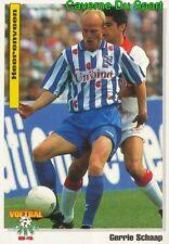 098 GERRIE SCHAAP SC.HEERENVEEN NETHERLANDS VOETBAL CARD 94 PANINI