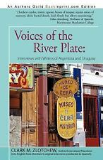 Voices of the River Plate : Interviews with Writers of Argentina and Uruguay...