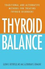 Thyroid Balance: Traditional and Alternative Methods for Treating Thyroid Disord