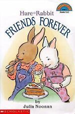 Friends Forever: Hare And Rabbit (level 3) (Hello Reader), Noonan, Julia, Good B