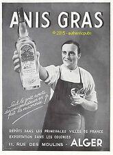PUBLICITE ANIS GRAS ALGER ALGERIE BARMAN SERVEUR DE 1939 FRENCH AD PUB RARE
