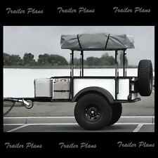 4 x 6 Off Road Tent Trailer Plans, Instructions & Materials List.Bug Out,Hunting