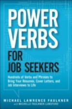 Power Verbs for Job Seekers: Hundreds of Verbs and Phrases to Bring Yo-ExLibrary