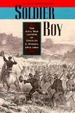 Soldier Boy: The Civil War Letters of Charles O. Musser, 29th Iowa