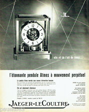 PUBLICITE ADVERTISING 026  1962  Jaeger -Lecoultre pendule Atmos mouvement perpé