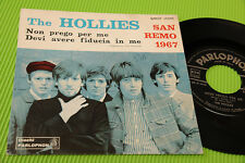 "HOLLIES 7"" NON PREGO PER ME ORIG ITALY SANREMO 1967 IN ITALIANO TOP RARE !!!!!!!"