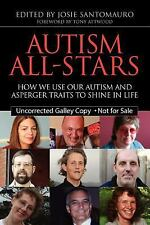 Autism All-Stars: How We Use Our Autism and Asperger Traits to Shine in Life