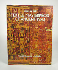 Textile Masterpieces of Ancient Peru 77 Illustrations in Color 1986 Paperback