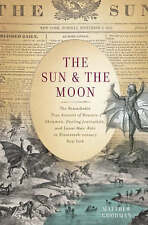 The Sun and the Moon by Matthew Goodman (hardback)