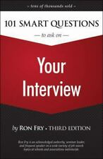 101 Smart Questions to Ask on Your Interview - Ron Fry, 3rd Edition NEW paperbac