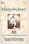 Victory in Jesus!: 32 Favorite Hymns and Gospel Songs