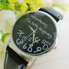 Fashion new Women Watch Whatever I am Late Anyway pattern Watch Gift Armbanduhr