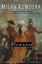 Slowness: A Novel, Kundera, Milan, Very Good Book