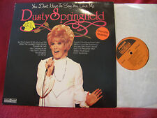 Dusty Springfield - You don´t have to say you love me    brit. Contour LP