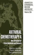 Advances in Experimental Medicine and Biology Ser.: Antiviral Chemotherapy 4...