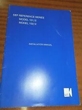 Kef Reference Series 101/2 & 102/2 Installation Manual