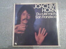 Joachim Horn - Du rufst mich, San Franzisco (Howard Carpendale) 7'' Single