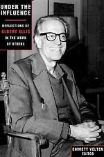 Under the Influence: Reflections of Albert Ellis in the Work of Others, , Good B