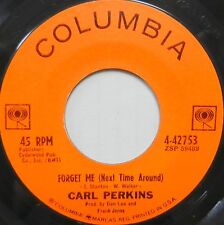 CARL PERKINS 45 Forget Me (Next Time Around) COLUMBIA Rockabilly COUNTRY #CC358