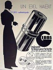 PUBLICITE GIBBS SAVON POUR LA BARBE ETUI RASAGE UN BEL HABIT DE 1934 FRENCH AD