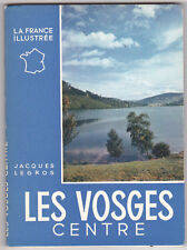 Les Vosges CENTRE Jacques LEGROS La France Illustrée
