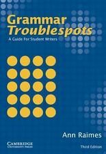 Grammar Troublespots : A Guide for Student Writers by Ann Raimes (2004,...