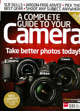 A COMPLETE GUIDE TO YOUR CAMERA Photo Masterclass SLR SKILLS Jargon-Free @NEW@