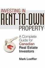 Investing in Rent-to-Own Property: A Complete Guide for Canadian Real Estate