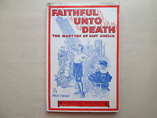 FAITHFUL UNTO DEATH The Martyrs of East Anglia BY PHILIP H. RAND Protestant ...