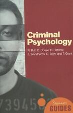 Criminal Psychology: A Beginner's Guide (Beginners Guide (Oneworld))-ExLibrary