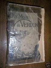 Dix mois à Verdun Thellier de Poncheville Dédicace 114° BCP   Guerre 14-18