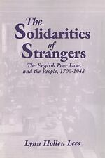 The Solidarities of Strangers: The English Poor Laws and the People,-ExLibrary
