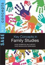 NEW - Key Concepts in Family Studies (SAGE Key Concepts series)