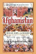 Afghanistan : Mullah, Marx, and Mujahid by Ralph H. Magnus and Eden Naby...