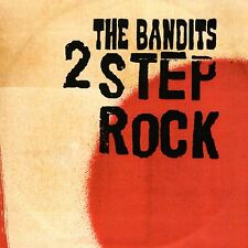 The Bandits - 2 Step Rock (3 Track CD Single 2003)