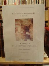 L'Akh-menou de Thoutmosis III  Karnak La Heret - Ib Relevés épigraphiques