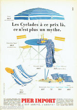 PUBLICITE ADVERTISING 096  1990   Pier Import  mobilier jardin été Cyclades