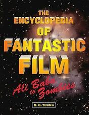 The Encyclopedia of Fantastic Film: Ali Baba to Zombies-ExLibrary