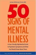 50 Signs of Mental Illness: A Guide to Understanding Mental Health (Yale Univers