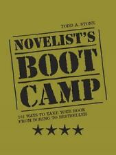 Novelists Boot Camp: 101 Ways to Take Your Book From Boring to Bestseller