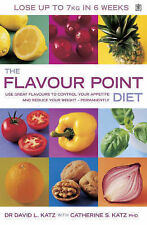The Flavour Point Diet: Use Great Flavours to Control Your Appetite and Reduce Y